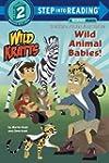 Wild Animal Babies! (Wild Kratts)