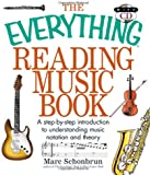 The Everything Reading Music Book with CD: A Step-By-Step Introduction To Understanding Music Notation And Theory