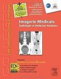 Imagerie médicale: Radiologie et médecine nucléaire....