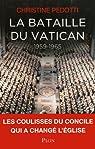 La bataille du Vatican 1959-1965 par Pedotti
