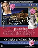 The Photoshop Elements 8 Book for Digital Photographers (Voices That Matter) 1st (first) edition