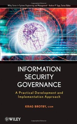 Information Security Governance: A Practical Development...
