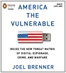 America the Vulnerable: Inside the Ne...