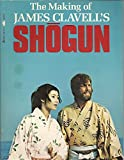 The Making of James Clavell's Shogun (0340261552) by Clavell, James