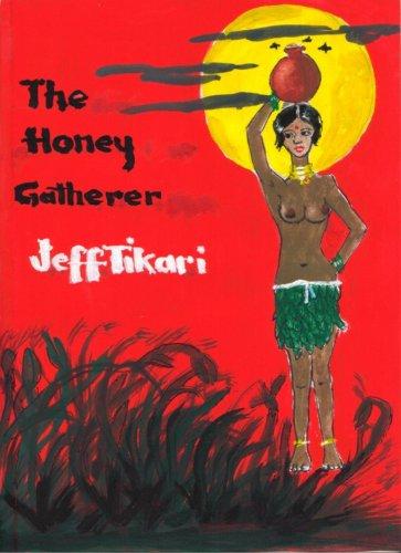 The Honey Gatherer By Jeff Tikari