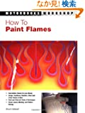 How To Paint Flames (Motorbooks Workshop)