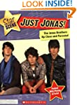 Just Jonas!: The Jonas Brothers Up Cl...