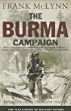 The Burma Campaign: Disaster into Triumph, 1942-45 (Yale Library of Military History) (0300187440) by McLynn, Frank