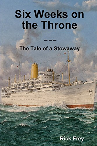 Six Weeks on the Throne, the Tale of a Stowaway PDF