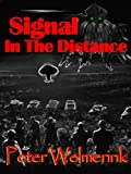 img - for Signal In The Distance book / textbook / text book