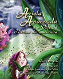 img - for Ariela Aparecida E O Vale Da Neblina Da Cachoeira (Portuguese Edition) book / textbook / text book