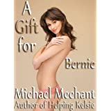 A Gift for Bernieby Michael Mechant