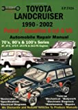 Toyota Landcruiser 1990-2005 Auto Repair Manual: Petrol/Gasoline 6 cyl & V8 (Max Ellery's Vehicle Repair Manuals)