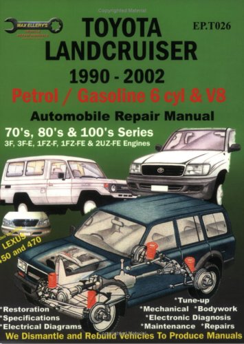 Toyota Landcruiser 1990-2005 Auto Repair Manual: Petrol/Gasoline 6 cyl & V8 (Max Ellery's Vehicle Repair Manuals) (Toyota Landcruiser Repair Manual compare prices)