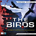 The Birds: Retro Audio (       UNABRIDGED) by Daphne Du Maurier Narrated by Herbert Marshall