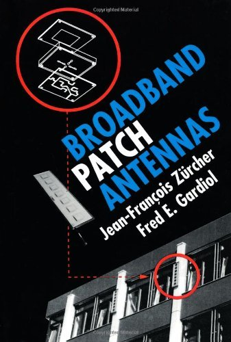Broadband Patch Antennas (Artech House Antenna Library)