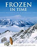 Frozen in Time: Prehistoric Life in Antarctica