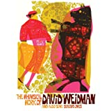 The Whimsical Work of David Weidman and Also Some Serious Ones ~ Roger Gastman