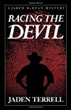 img - for Racing the Devil (Jared Mckean) [Hardcover] [2012] (Author) Jaden Terrell book / textbook / text book