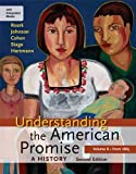 Understanding the American Promise: A History, Volume II: From 1865: A History of the United States