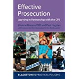 Effective Prosecution: Working In Partnership with the CPS (Blackstone's Practical Policing)by Yvonne Moreno