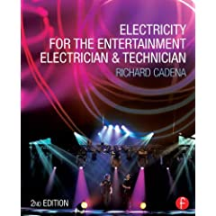 Electricity for the Entertainment Electrician & Technician, 2nd Edition from Focal Press