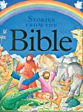 Nicola Baxter Children's Stories from the Bible: A Collection of Over 20 Tales from the Old and New Testament, Retold for Younger Readers