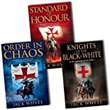 Jack Whyte Templar Trilogy 3 Books Collection Pack Set RRP: �22.97 (The Knights of the Black and White, Standard of Honour. Jack Whyte, Order In Chaos)by Jack Whyte