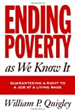 Ending Poverty As We Know It: A Constitutional Right to a Job at a Living Wage: 1st (First) Edition