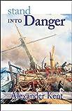 Stand Into Danger (The Bolitho Novels) (Volume 2)