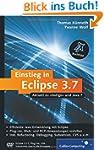 Einstieg in Eclipse 3.7: Aktuell zu I...