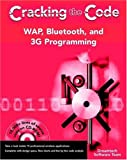 img - for WAP, Bluetooth, and 3G Programming: Cracking the Code book / textbook / text book