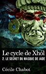 Le secret du masque de jade par Chabot