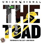 The Toad: The Union Signal Radio Theater | Doug Bost,Jeff Ward