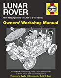 Lunar Rover Manual: 1971-1972 (Apollo 15-17; LRV1-3 & 1G Trainer)