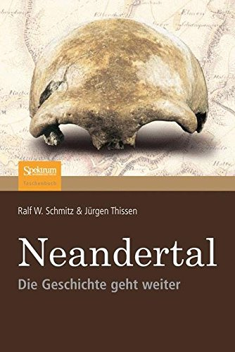 Neandertal: Die Geschichte Geht Weiter (German Edition)