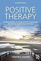 Positive Therapy: Building bridges between positive psychology and person-centred psychotherapy