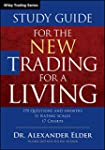 The New Trading for a Living Study Gu...