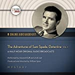 The Adventures of Sam Spade, Detective, Vol. 1 |  Hollywood 360
