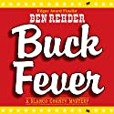 Buck Fever: A Blanco County Mystery, Book 1