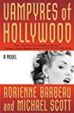 img - for Vampyres of Hollywood (Vampyres of Hollywood, Book 1) book / textbook / text book