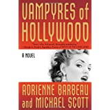 Vampyres of Hollywoodby Adrienne Barbeau