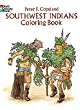 Southwest Indians Coloring Book (Dover History Coloring Book) (0486279642) by Copeland, Peter F.