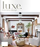 Luxe : Interiors + Design