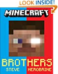 Minecraft: Steve vs. Herobrine: Broth...
