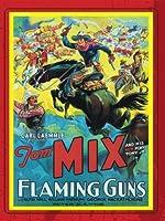 Flaming Guns