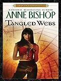 Tangled Webs: A Black Jewels Novel (The Black Jewels Trilogy Book 6)