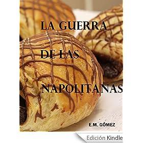 La Guerra de las Napolitanas