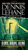 Gone, Baby, Gone: A Novel (0061998877) by Lehane, Dennis