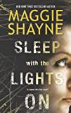 Sleep with the Lights On (A Brown and De Luca Novel Book 1) by Maggie Shayne